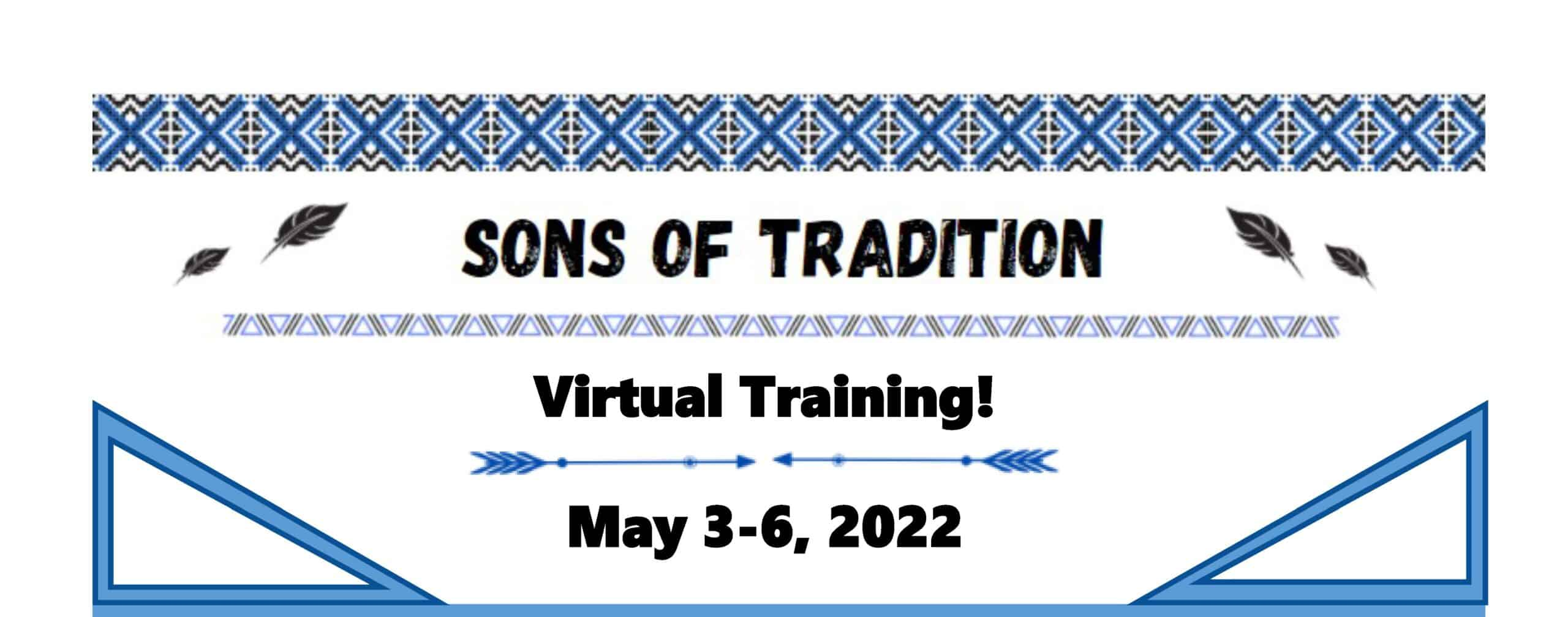 Sons of Tradition (May 3-6, 2022) – 4 Day Virtual Zoom Training