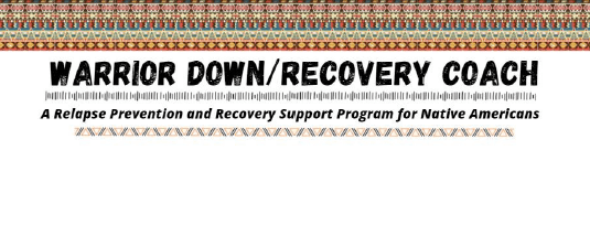 Warrior Down / Recovery Coach (August 5-7, 2022)
